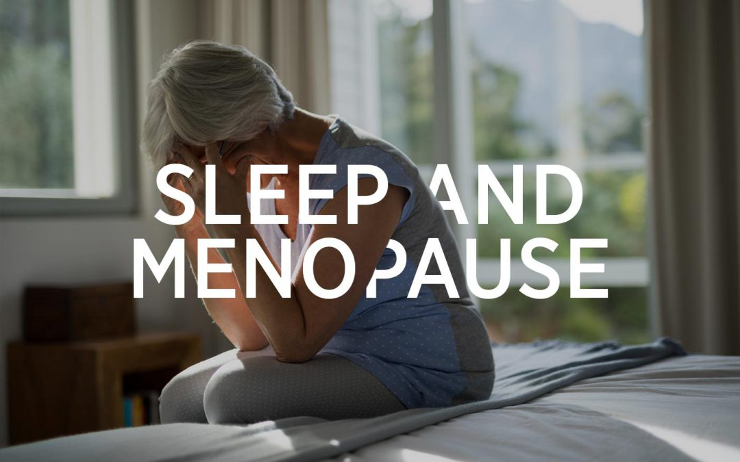 Menopause, Sleep, And How To Support Your Hormones